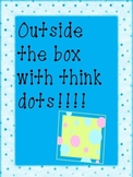 Outside the box with think dots!! (Differentiated Literacy Menu)