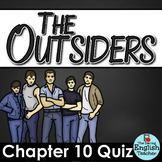 Outsiders Chapter 10 Quiz