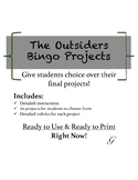 Outsiders Choice Bingo Projects