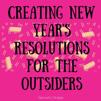 The Characters of The Outsiders & New Year's Resolutions