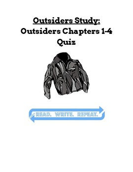 Outsiders Study: Outsiders 1-4 Quiz