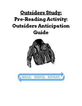 Outsiders Study: Pre-Reading Activity: Outsiders Anticipation Guide