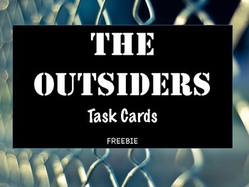 Outsiders Task Cards Freebie