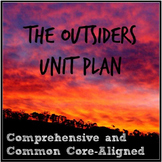 The Outsiders Unit Plan: Comprehensive and Aligned to the Common Core