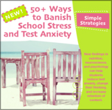 50+ Ways to Banish Back-to-School Anxiety and Stress