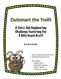 Outsmart the Troll: A Fairy Tale Engineering Challenge (STEM)