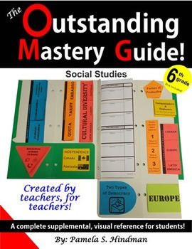 Outstanding Mastery Guide - 6th Grade Social Studies