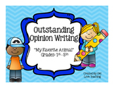 Outstanding Opinion Writing- My Favorite Animal