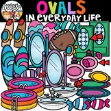 Ovals in Everyday Life Clipart {Ovals in real life Clipart}