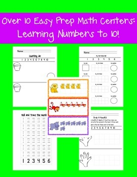 Over 10 Hands-On, Easy Prep, Math Centers: Learning Numbers to 10!