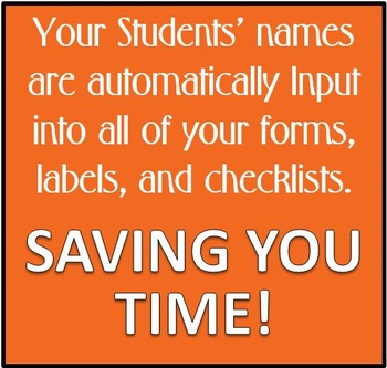 Over 20 Editable Checklists, Forms, & Labels-  AUTO FILLED with your students!