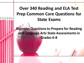340 Middle School Reading-ELA Test Prep Common Core Questions for State Exams