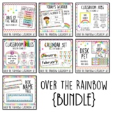 Over The Rainbow {BUNDLE} Classroom Decor Set. Bulletin Bo