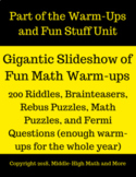 Over a Year's Worth of Warm-Ups (200) for Math- Riddles, B