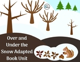 Over and Under the Snow Adapted Book Unit