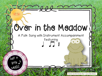 Over in the Meadow--A Folk Song w/ instrument accompaniment {ta titi rest}