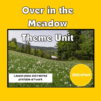 Over in the Meadow Theme Unit
