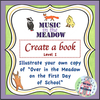 Over in the Meadow on the First Day of School Blank Book