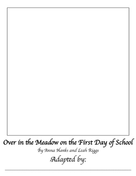 Over in the Meadow on the First Day of School Blank Book, Level II