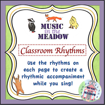 Over in the Meadow on the First Day of School Classroom Rhythms