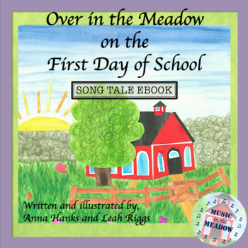 Over in the Meadow on the First Day of School Song Tale Ebook, w/ accompaniment