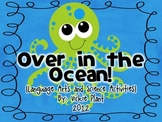 Over in the Ocean {Common Core Language Arts Centers & Act