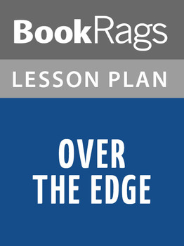 Over the Edge Lesson Plans