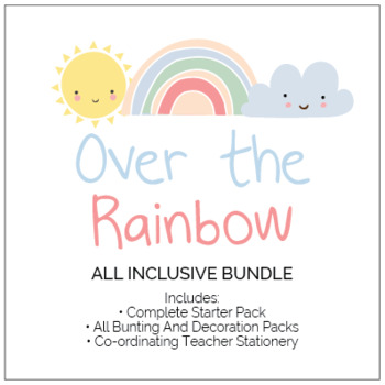 Over the Rainbow Classroom Theme All Inclusive Pack (The Lot!)