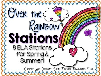 Over the Rainbow ELA Stations