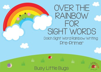 Over the Rainbow for Sight Words Pre-Primer