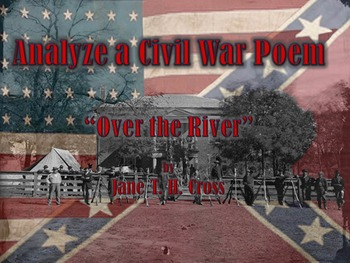 """Over the River"" Civil War Poem Analysis Activity"