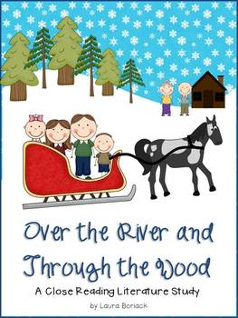Over the River and Through the Wood: Close Reading Literature Study