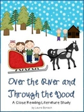 Over the River and Through the Wood Close Reading Literature Study