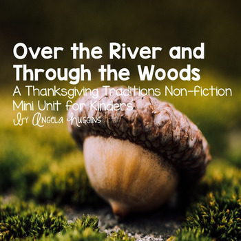 Over the River and Through the Woods: A Thanksgiving Mini Unit