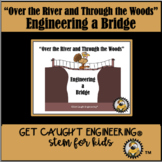 STEM : Over the River and Through the Woods!