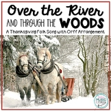 Over the River and Through the Woods - Thanksgiving Song w