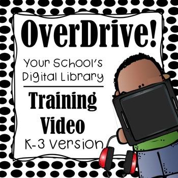 OverDrive Digital Library Training Video (K-3rd Grade)