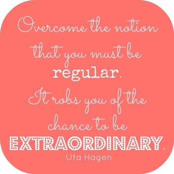Overcome Being Regular- Be Extraordinary Printable