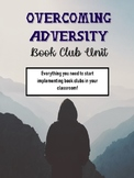 Overcoming Adversity Thematic Book Club Unit