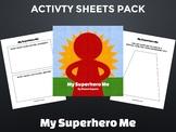 Overcoming Fear: My Superhero Me Activity Sheets