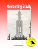 Overcoming Gravity - Science Informational Text - SC.3.E.5.4