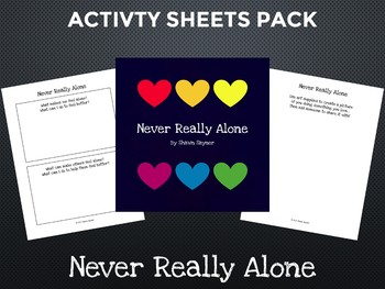 Overcoming Intolerance: Never Really Alone Activity Sheets