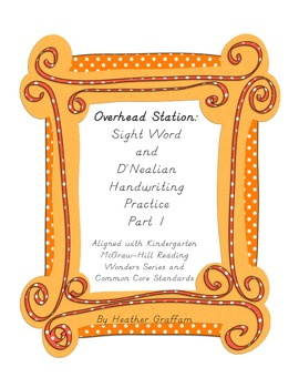 Overhead Station: Sight Word and D'Nealean Handwriting Practice Part 1