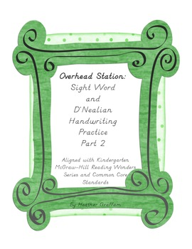 Overhead Station: Sight Word and D'Nealean Handwriting Practice Part 2