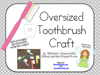 Oversized Toothbrush Craft- Dental Health
