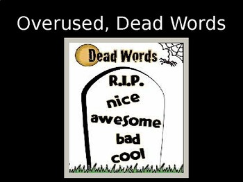 Overused Words PowerPoint Lesson