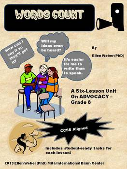 Overview, Lessons and Unit for CCSS Aligned ELA Tasks on Advocacy