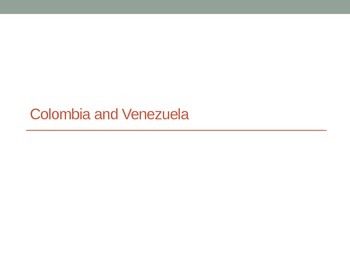 Overview of Colombia and Venezuela