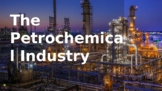 Overview of the Petrochemical Industry in Texas PowerPoint