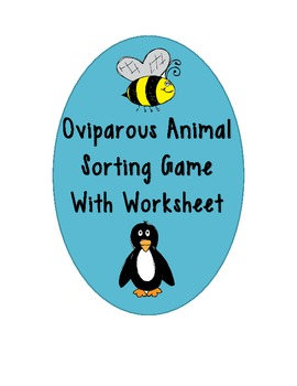 Oviparous Animal Sorting Activity Freebie With a Follow Up